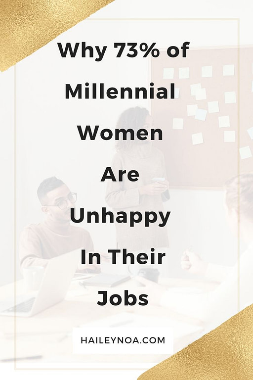 Why 73% of millennial women are unhappy with their job