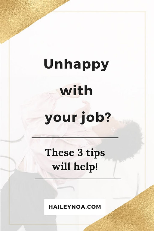 3 tips for if you're unhappy with your job